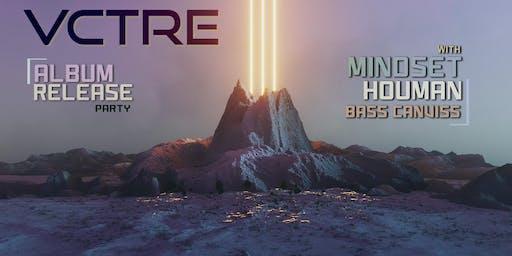Create. • VCTRE (Album Release Party) • Mindset • Houman at SERJ