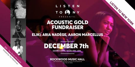 Listen To NY Presents: Acoustic Gold Fundraiser tickets