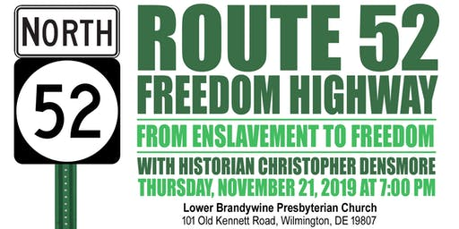 Route 52: Freedom Highway, with Christopher Densmore