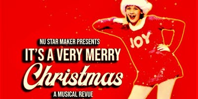 It's A Very Merry Christmas: A Musical Revue
