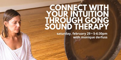 Connect with Your Intuition through Gong Sound Therapy