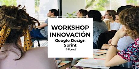 Design Sprint - Workshop Innovación entradas