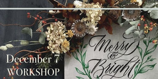 Holiday Floral Wreath and Calligraphy Banner Workshop