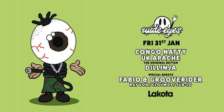 Wide Eyes: Congo Natty | UK Apache | Dillinja | Fabio & Grooverider tickets
