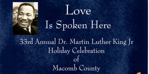 33rd Annual Dr. Martin Luther King Jr. Holiday Celebration of Macomb County