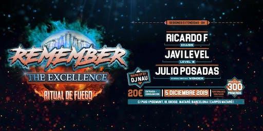 REMEMBER THE EXCELLENCE - RITUAL DE FUEGO