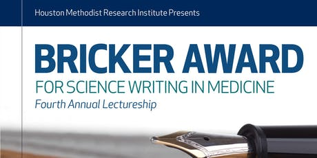 Bricker Award for Science Writing in Medicine Fourth Annual Lectureship tickets