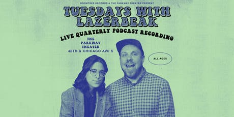 Tuesdays with Lazerbeak // Live Podcast Recording feat. P.O.S. tickets