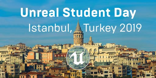 Unreal Student Day Istanbul 2019