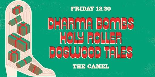 Dharma Bombs, Holy Roller, Dogwood Tales