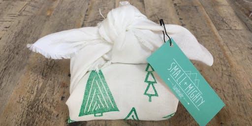 Sustainable Fabric Gift Wrap (Furoshiki)- Art Workshop