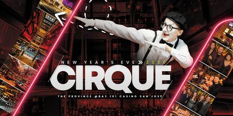 Cirque New Year's Eve San Jose tickets
