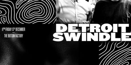 Detroit Swindle at The Button Factory tickets