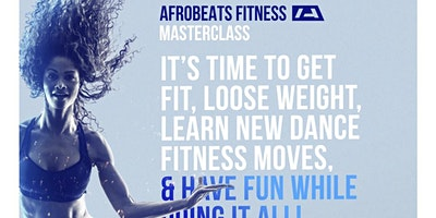 Afrobeats Fitness Master Class / Tottenham Court Road / Central London UK