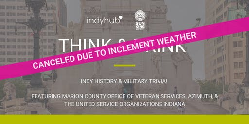 IndyHub's Think & Drink | Indy History & Military Trivia