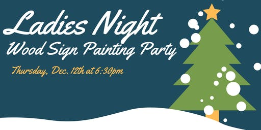 Ladies Night Wood Sign Painting Party!