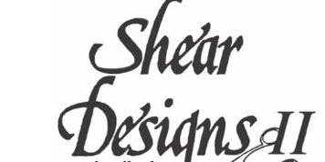 Shear Designs II- 5 Year Anniversary