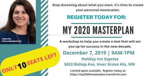 My 2020 Masterplan Workshop
