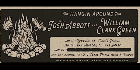 Hangin Around Tour - Josh Abbott/William Clark Green tickets