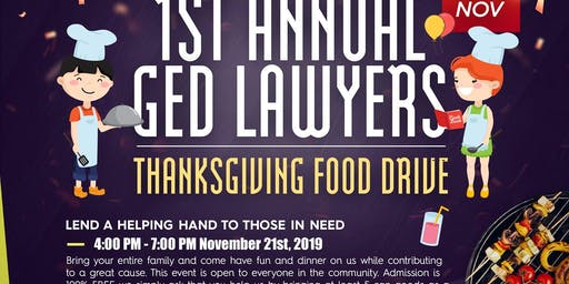1st Annual Ged Lawyers Thanksgiving Food Drive