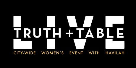 Truth + Table Live: I Do Hard Things tickets