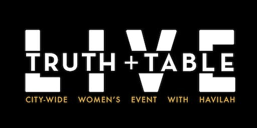Truth + Table Live: I Do Hard Things