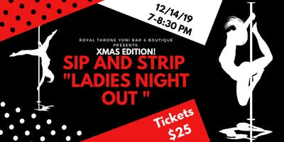 Sip & Strip *Xmas Edition*