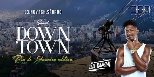300 Cosmo Beach Club | Sunset DownTown Rio de Janeiro Edition | Du Black
