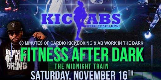 FITNESS AFTER DARK (KICKABS W/ COACH KIWI) - The Midnight Train