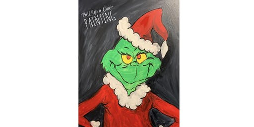 GRINCH paint class (21+ only)