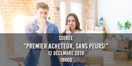 """""""Premiers Acheteurs, Sans Peurs!"""" (Soirée Informative) billets"""