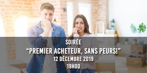 """""""Premiers Acheteurs, Sans Peurs!"""" (Soirée Informative)"""