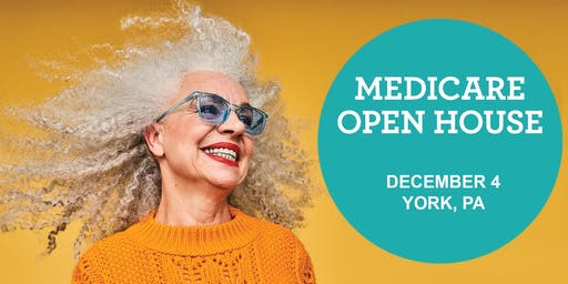 Medicare Open House- York