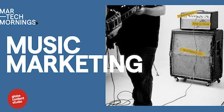 MarTech Mornings - Music Marketing tickets