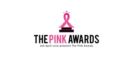 4th Annual Pink Awards tickets