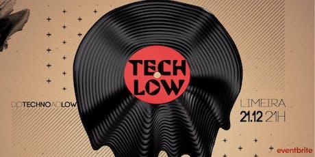 Tech Low ingressos