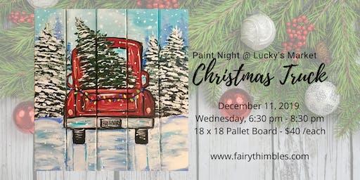 Christmas Truck on Pallet Board Paint Night @ Lucky's Market