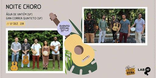 07/12 - SIM 2019 | NOITE CHORO NO LAB MUNDO PENSANTE