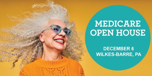 Medicare Open House- Wilkes-Barre