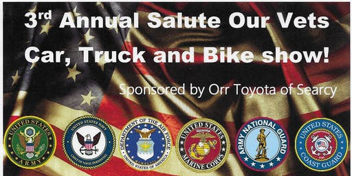 3rd Annual Salute Our Vets benefit Truck, Bike & Car Show