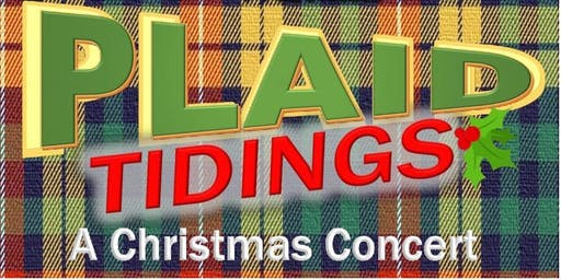 Plaid Tidings- A Christmas Concert