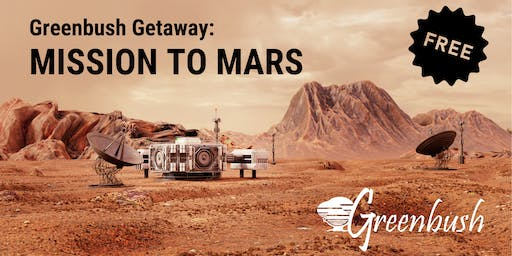 Greenbush Getaway - Mission to Mars