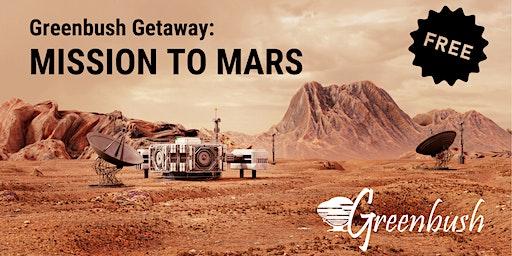 Greenbush Getaway - Mission to Mars