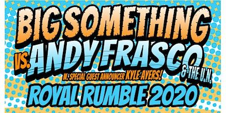 2 Nights w/ Big Something + Andy Frasco & The U.N. w/ Kyle Ayers tickets