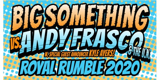 2 Nights w/ Big Something + Andy Frasco & The U.N. w/ Kyle Ayers