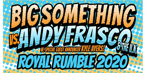 2 Nights w/ Big Something + Andy Frasco & The U.N. w/ Kyle Ayers