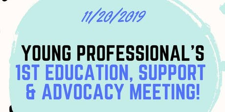 November Young Professional's Education Support & Advocacy Meeting tickets