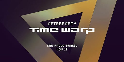 Afterparty Time Warp Brasil 2019