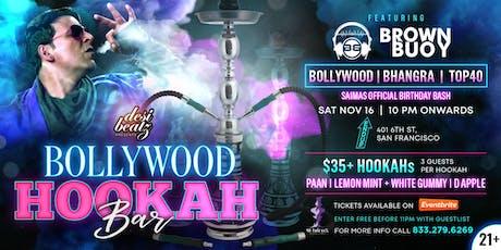 BOLLYWOOD HOOKAH BAR tickets