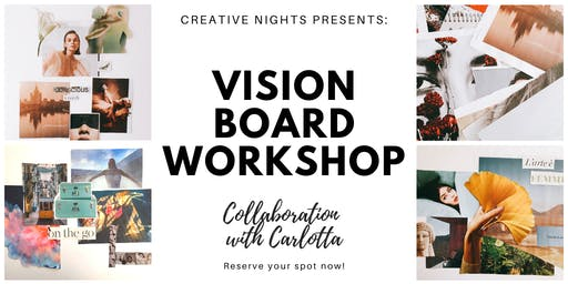 Vision Board Workshop - Creative Nights